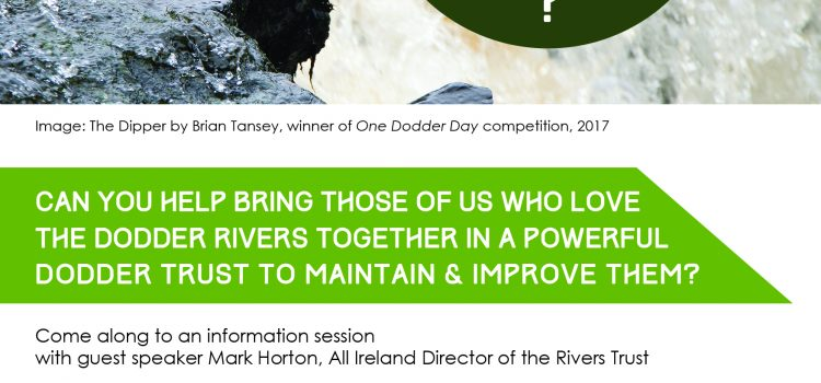 Formation of a Dodder River Trust – Information session May 17th