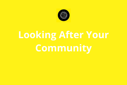 Covid-19 – Looking after your Community